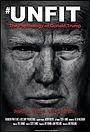 Фильм «Unfit: The Psychology of Donald Trump» (2020)