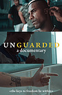 Фільм «Unguarded» (2020)