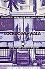 Фільм «Lockdown-Wala» (2020)