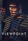 Серіал «Viewpoint» (2021)