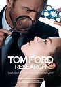 Фільм «Tom Ford Research: Skincare for the 21st Century» (2019)