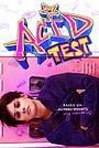 Фільм «Acid Test» (2021)