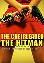 Фильм «The Cheerleader and the Hitman»