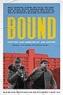 Фільм «Bound» (2021)