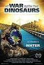 Фильм «At War with the Dinosaurs» (2020)