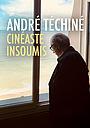 Фильм «André Téchiné, cinéaste insoumis» (2018)