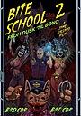 Фильм «Bite School 2» (2020)