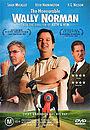 Фільм «The Honourable Wally Norman» (2003)