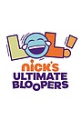 Фильм «LOL Nick's Ultimate Bloopers» (2020)