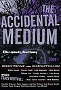 Серіал «The Accidental Medium» (2020)