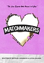Серіал «Matchmakers» (2021 – ...)
