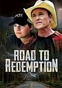Серіал «Road to Redemption» (2020)