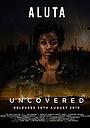 Фильм «Uncovered» (2019)