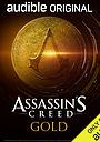 Фільм «Assassin's Creed: Gold» (2020)