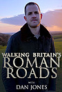 Сериал «Walking Britain's Roman Roads» (2020)
