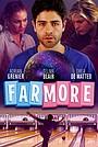 Фільм «Far More» (2021)