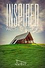 Серіал «Inspired Architecture» (2020 – ...)