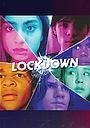 Сериал «Lockdown» (2020 – ...)