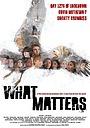 Фільм «What Matters» (2020)