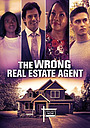 Фільм «The Wrong Real Estate Agent» (2021)