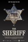 Фильм «The Sheriff» (2020)