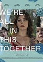 Фільм «We're All in This Together» (2021)