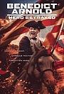 Фильм «Benedict Arnold: Hero Betrayed» (2021)