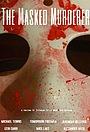 Серіал «The Masked Murderer» (2020 – ...)