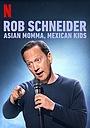 Фильм «Роб Шнайдер: Азиатская мама, мексиканские дети» (2020)