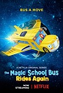 Мультфільм «The Magic School Bus Rides Again: Kids in Space» (2020)
