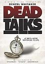 Фильм «Dead Talks»