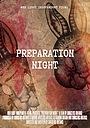 Фильм «Preparation Night» (2020)