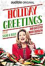 Фильм «Holiday Greetings from Sugar and Booze (Audible Original - Audio Comedy)» (2019)