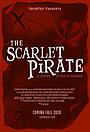 Фільм «The Scarlet Pirate» (2020)
