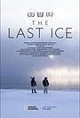 Фільм «The Last Ice» (2020)