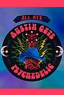 Фільм «ALL ATX: Austin Gets Psychedelic» (2016)