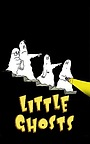 Серіал «Little Ghosts» (2002)