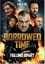 Фильм «Borrowed Time 3 Aka Denard 3( 2021)»
