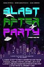 Фільм «Blast Afterparty» (2021)