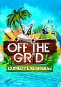 Фільм «Off the Grid Comedy: Belize»