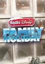 Фильм «Radio Disney's Family Holiday» (2015)