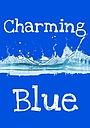 Фильм «Charming Blue» (2017)