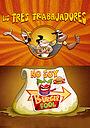 Мультфильм «Los Tres Trabajadores: No Soy Burger Fool» (2015)