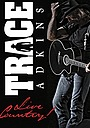 Фільм «Trace Adkins: Live Country!» (2014)