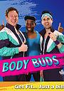 Серіал «Body Buds» (2015)