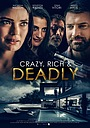 Фільм «Crazy, Rich and Deadly» (2020)