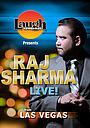 Фильм «Laugh Factory Presents Raj Sharma Live in Las Vegas» (2014)