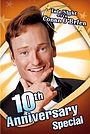 Фільм «Late Night with Conan O'Brien: 10th Anniversary Special» (2003)