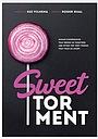 Фільм «Sweet Torment»