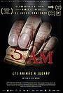Фильм «5 A.M. Cinco ante los miedos» (2016)